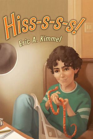 Hiss-s-s-s! by Eric A. Kimmel