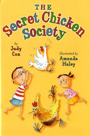 The Secret Chicken Society by Judy Cox