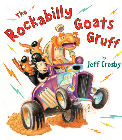 The Rockabilly Goats Gruff by Jeff Crosby