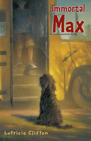 Immortal Max by Lutricia Clifton