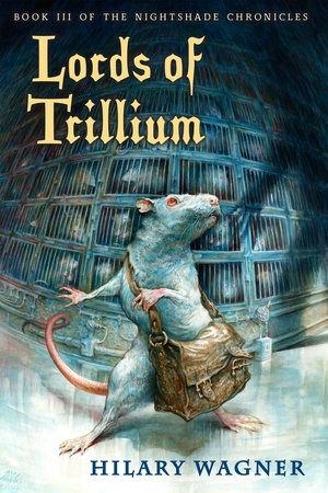 Lords of Trillium by Hilary Wagner