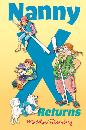 Nanny X Returns by Madelyn Rosenberg