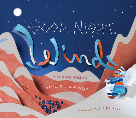 Good Night, Wind by Linda Elovitz Marshall