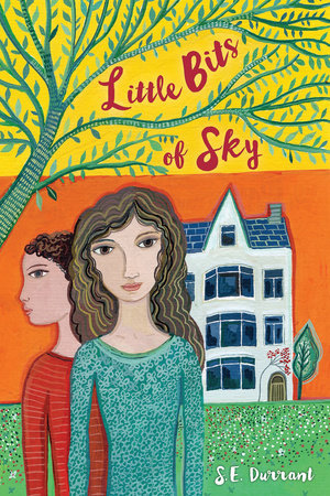 Little Bits of Sky by S. E. Durrant
