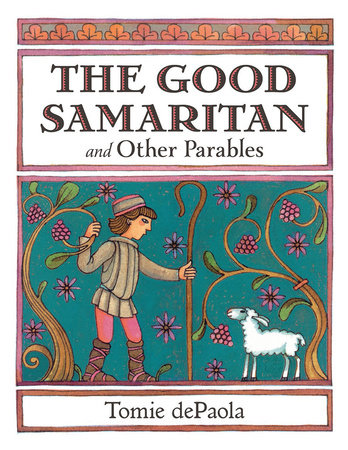 The Good Samaritan and Other Parables by Tomie dePaola