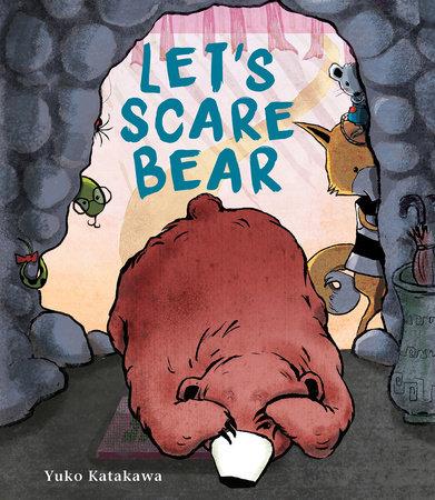 Let's Scare Bear by Yuko Katakawa
