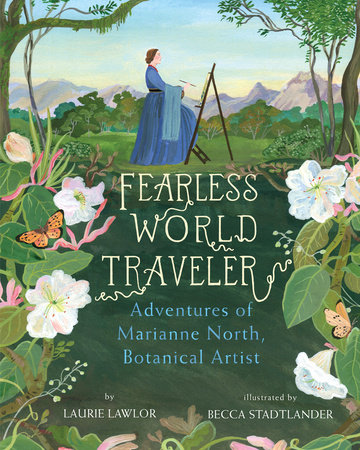 Fearless World Traveler by Laurie Lawlor