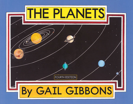 The Planets (Fourth Edition) by Gail Gibbons
