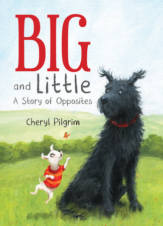 Big and Little by Cheryl Pilgrim