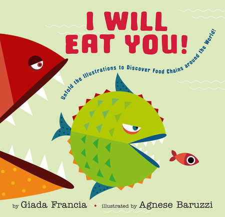 I Will Eat You! by Giada Francia