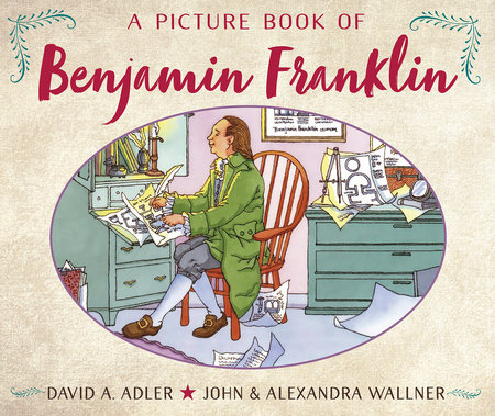 A Picture Book of Benjamin Franklin by David A. Adler