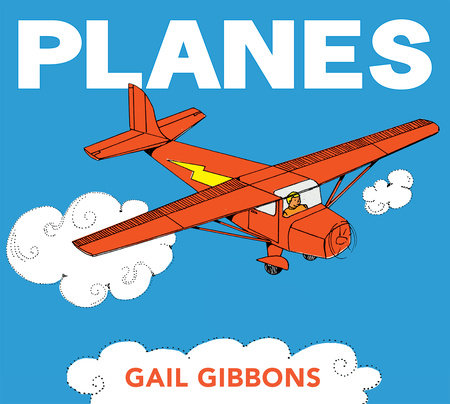 Planes by Gail Gibbons
