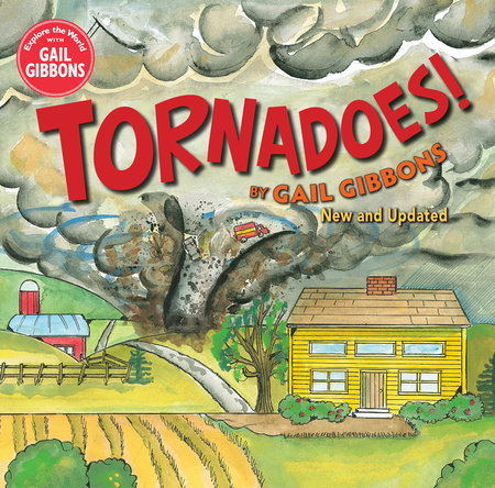 Tornadoes! (New Edition) by Gail Gibbons