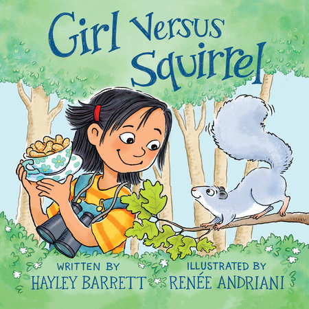 Girl Versus Squirrel by Hayley Barrett