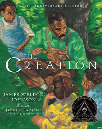 The Creation (25th Anniversary Edition) by James Weldon Johnson