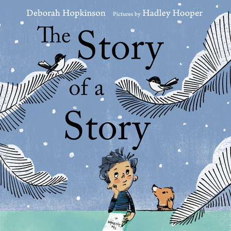 The Story of a Story by Deborah Hopkinson