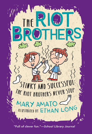Stinky and Successful by by Mary Amato; illustrated by Ethan Long