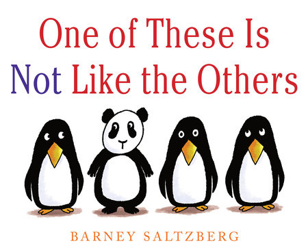 One of These Is Not Like the Others by Barney Saltzberg