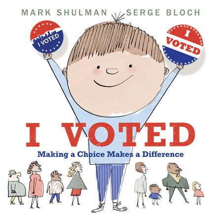I Voted by Mark Shulman