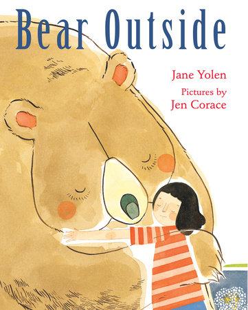 Bear Outside by Jane Yolen