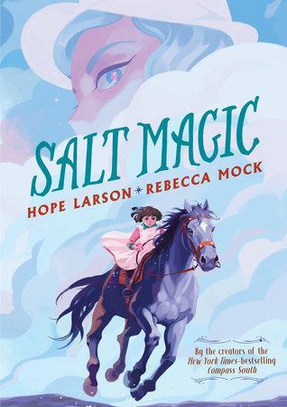 Salt Magic by Hope Larson