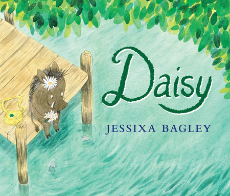 Daisy by Jessixa Bagley