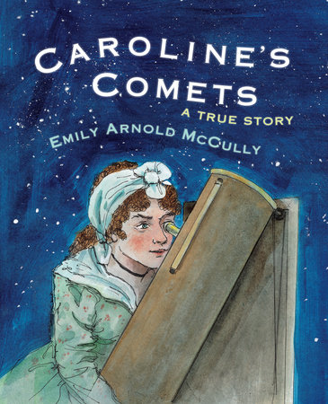 Caroline's Comets by Emily Arnold McCully
