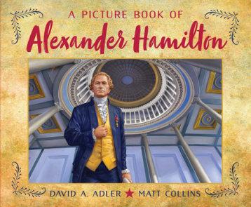 A Picture Book of Alexander Hamilton