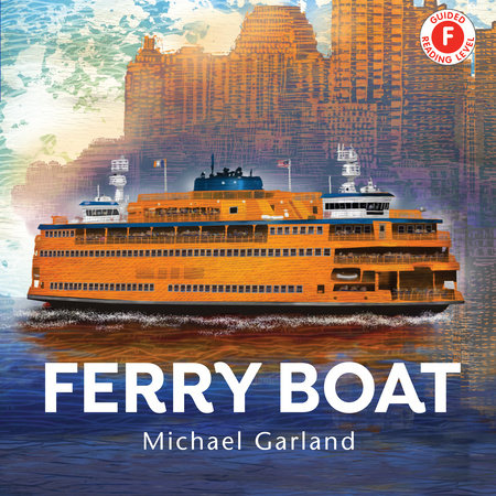 Ferry Boat by Michael Garland