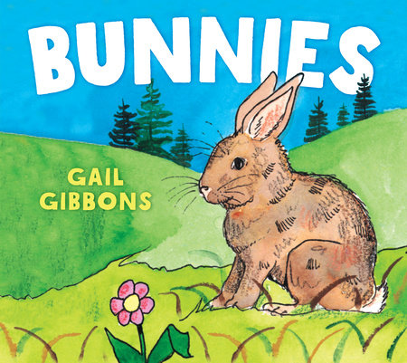 Bunnies by Gail Gibbons