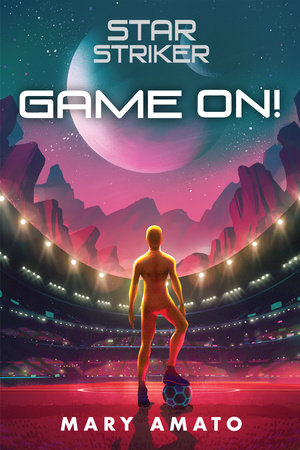 Game On! by Mary Amato
