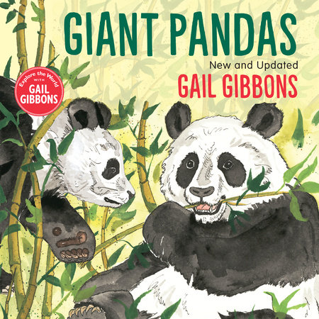 Giant Pandas (New & Updated Edition) by Gail Gibbons