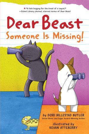Dear Beast: Someone Is Missing! by Dori Hillestad Butler