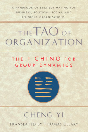 The Tao of Organization by