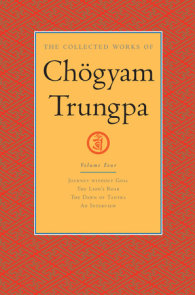 The Collected Works of Chögyam Trungpa: Volume 4