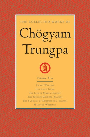 The Collected Works of Chögyam Trungpa: Volume 5