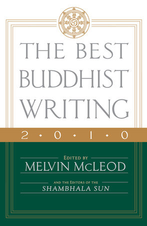 The Best Buddhist Writing 2010 by