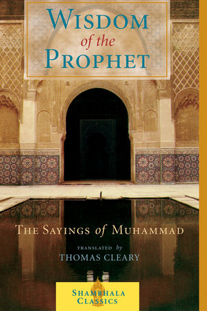 The Wisdom of the Prophet by