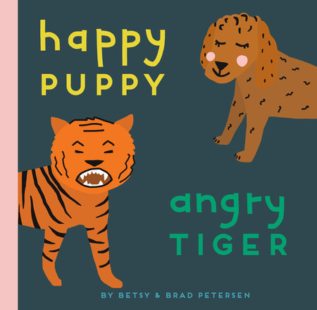 Happy Puppy, Angry Tiger by Brad Petersen