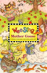 Wee Sing Mother Goose