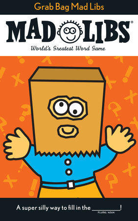 Grab Bag Mad Libs by Roger Price and Leonard Stern