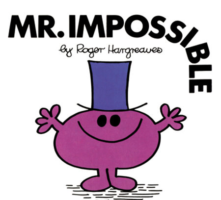 Mr. Impossible by Roger Hargreaves