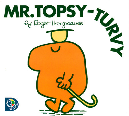 Mr. Topsy-turvy by Roger Hargreaves