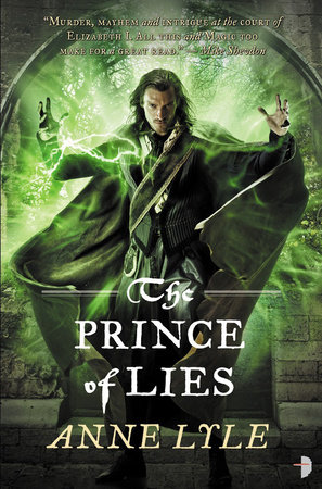 The Prince of Lies by Anne Lyle