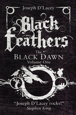 Black Feathers by Joseph D' Lacey