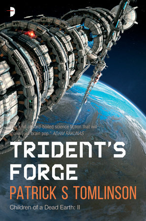 Trident's Forge by Patrick S. Tomlinson