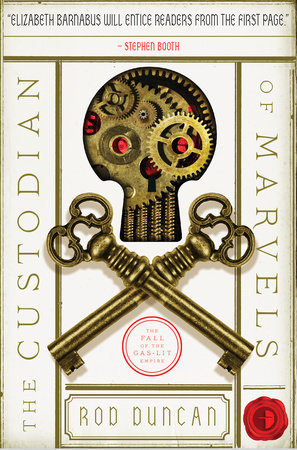The Custodian of Marvels by Rod Duncan