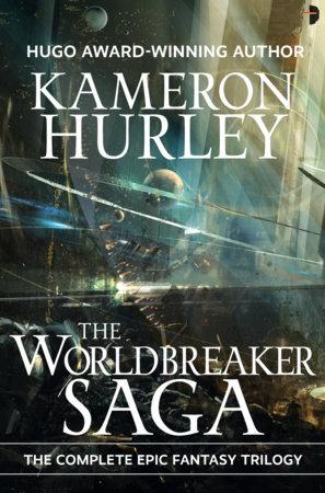 The Worldbreaker Saga Omnibus by Kameron Hurley