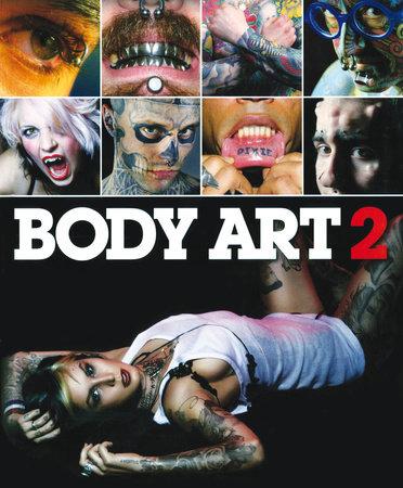 Body Art 2 by Bizarre Magazine