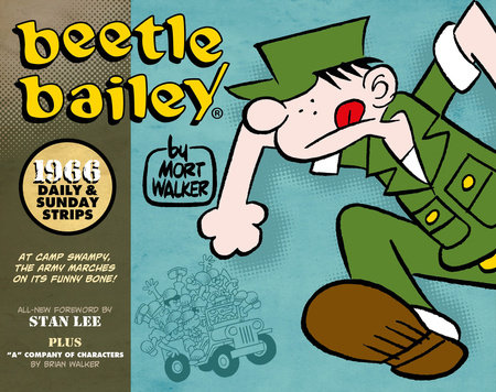 Beetle Bailey: Daily & Sunday Strips, 1966 by Mort Walker